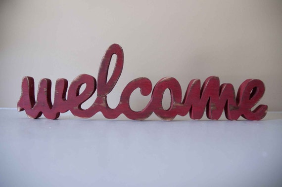 Welcome Sign Custom Made