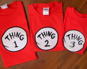 Thing 1, Thing 2 and Thing 3 Shirts or Onesies