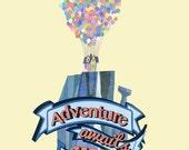 Disney, Up, Carl and Ellie.. Adventure Awaits.. digital file