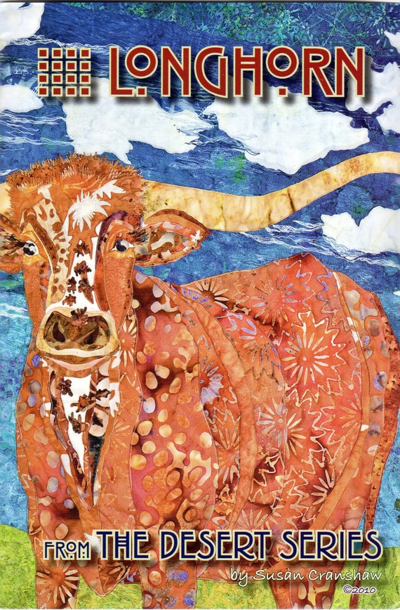 Applique Quilt Pattern -Longhorn Cow or Steer - The Desert Series by Susan Cranshaw