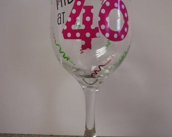 40th Birthday Wine Glass - Can be personalized