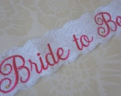 Shabby Chic Lace Bridal Sash - White and Hot Pink Lace Sash - Customizable Bride to Be Sash