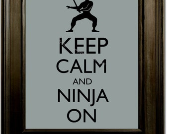 Ninja Art Print 8 x 10 - Keep Calm & Be a Ninja - Japanese - Japan - Assassin - Word Art