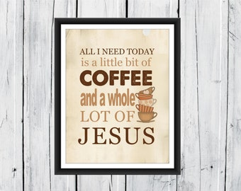 Kitchen Decor - Coffee Print - Christian Art - Custom Sizes