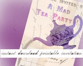 Mad Tea Party Instant Download Printable Invitation - Alice in Wonderland - Through the Looking Glass