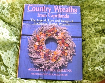 1989 Country Wreaths Caprilands Great, Gifts under 25, Traditional Herbal Wreaths