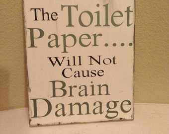 Replacing the Toilet Paper sign