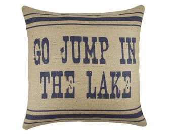 Go Jump in the Lake Pillow in Navy, Burlap Cushion, Adirondack