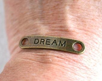 "4 Antique Bronze ""DREAM"" Connectors/Links"