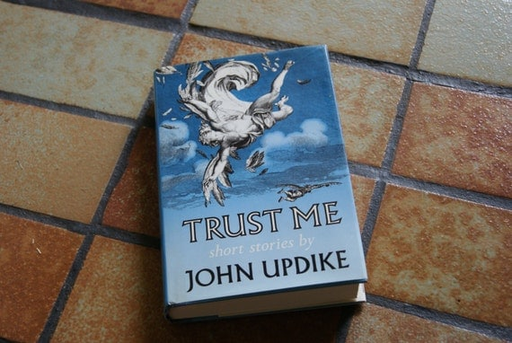 Book TRUST ME Short Stories John Updike First Edition