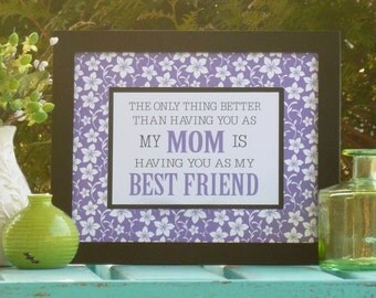 Mom gift, Mom is Best friend, Mother's Day gift, Mom birthday gift, lavender