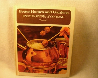1973 Better Homes and Gardens First Edition First Printing Encyclopedia of Cooking
