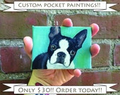 FREE SHIPPING / Tiny Pocket Painting/ Custom Dog Painting / Custom Pet Portrait / Custom Portrait / Cat Painting 1 pet Original Painting
