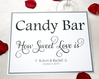 8 X 10 Wedding Candy Bar Sign / Candy Bar Wedding Sign / How Sweet Love is