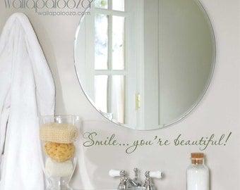 Bathroom wall decal, you're beautiful wall decal, smile bathroom decal, encouragement decal, wall decal, bathroom wall decor
