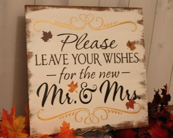 Guest Book/Please Leave Your Wishes For the New MR and MRS/Wedding Sign/Fall Leaves//Great Shower Gift/Vineyard/Rustic/Autumn Wedding