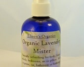 Lavender Mister - Certified Organic, for Body, Room, Baby Room, Linens, Car, Suitcase - Pure and Relaxing