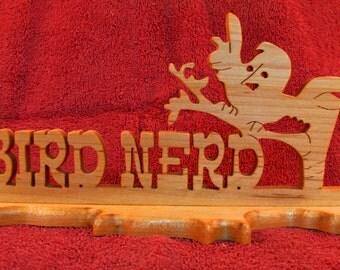 Bird Nerd Wood Stand Up Sign