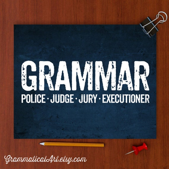 Grammar Police Poster English Teacher Gifts For By. Drawing Entry Form Template. Truck Driver Trip Report Template. Non Profit Proposal Template. College Student Resume Template