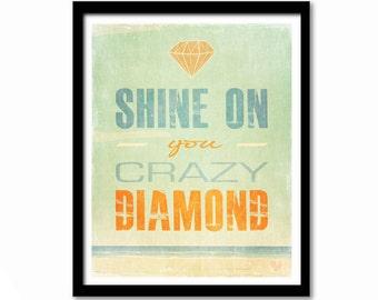Music Lyrics Poster, Music Poster, Pink Floyd Poster, Inspirational Quote, Dorm Decor, Shine On You Crazy Diamond