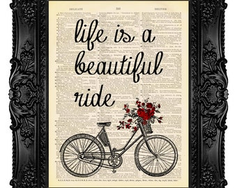Sale Life is a Beautiful Ride Bicycle Art Print Typography Mixed Media Bike Art Dictionary Art Print Inspirational Quote 423