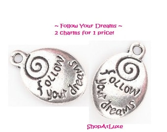 PAIR OF TWO Follow Your Dreams Charms