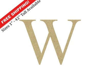 "Unfinished Wooden Letter ""W"" – Unpainted, Decorative Font -- Perfect for Crafts, DIY, Nursery, Kids Rooms, Weddings – Sizes 1"" to 42"""
