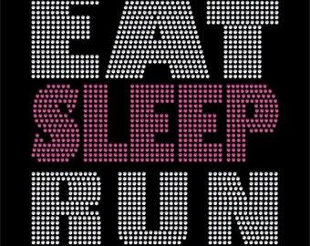 Eat Sleep Run rhinestone transfer bling