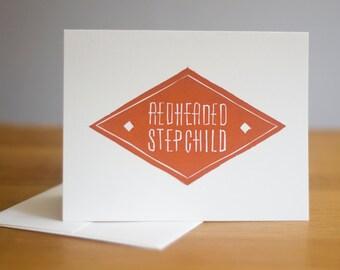 Redheaded Stepchild Card