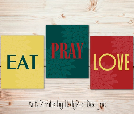 Modern Kitchen Wall Decor Eat Pray Love Trio By: Items Similar To Eat Pray Love-Vibrant Modern Kitchen