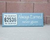Race Bib and Medal Display Wall Sign Always Earned Never Given