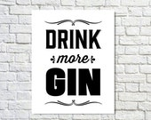 BUY 2 GET 1 FREE Typography Design, Gin Poster, Typography Poster, Black White Wall Decor, Fonts, Alcohol Art, Shabby Chic, Man Cave - Drink
