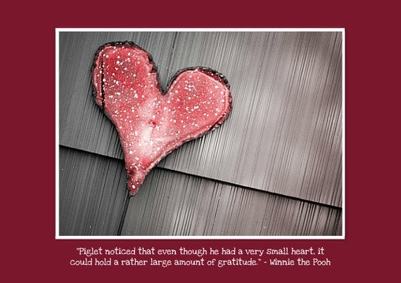 "Thank you Photo Greeting Card with Winnie the Pooh Quote about Gratitude. Flat (NOT FOLDED) 5""x7"" Framable Photo Art of a Metal Heart."