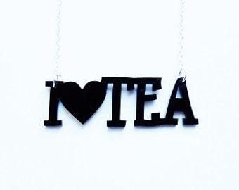 I love TEA Necklace