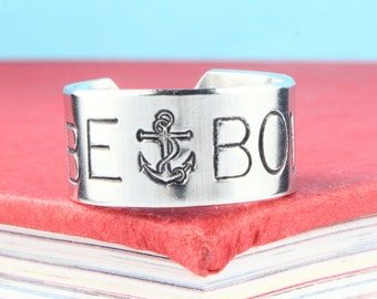 Be Bold Ring - Anchor Ring - Silver Ring - Adjustable Ring - Thumb Ring - Inspiration Ring - Encouragement Ring - Gift for Graduate