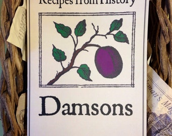 Damsons (Recipes from History)