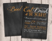 Custom Chalkboard Printable Halloween Invitation, Eat Drink & Be Scary, Double-sided, 5x7