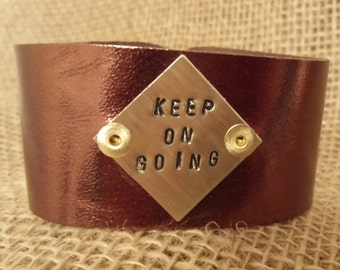 Stamped Soft Leather Cuff with Keep On Going Stamped into a Brass Square Blank