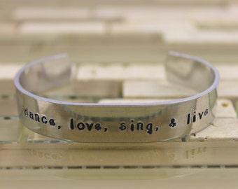 "Dance Jewelry / Custom Hand Stamped ""dance, love, sing, & live"" Bracelet / Aluminum Cuff Dance Bracelet / Dancer Gift"