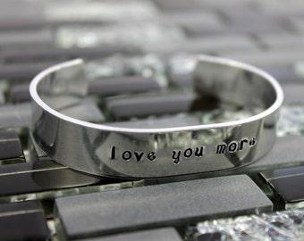 Love You More Bracelet / Mother's Day Gift / Anniversary Gift for Women / Anniversary Gift for Wife / Personalized Hand Stamped Bracelet