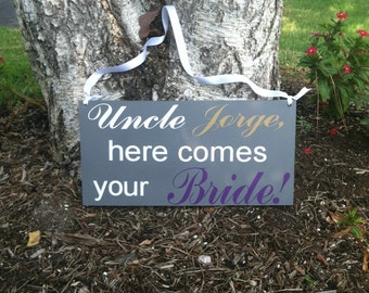 Wedding signs Uncle Here Comes Your Girl Ringbearer/Flowergirl Sign Wedding Signage Here Comes the Bride Sign Custom Wood Wedding Sign
