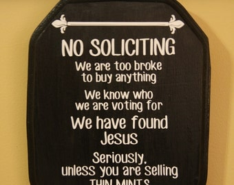 No Soliciting We Found Jesus On Etsy A Global Handmade