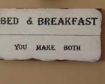 Rustic Hand Painted Bed and Breakfast Sign