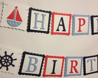 Happy 1st Birthday Banner, Party Decorations, Nautical Theme Birthday Party, Sailboat Theme