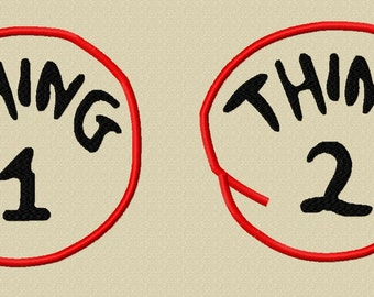Thing 1 and  Thing 2 Embroidery Applique Design- INSTANT DOWNLOAD