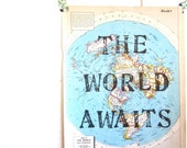 The World Awaits, Vintage Map Unique Print, Handmade, Created One At A Time, Travel Theme, Destination Wedding, Nursery Art, Map Print
