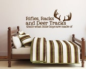 "13"" x 29"" Rifles, Racks and Deer Tracks that's what little boys are made of - Vinyl Wall Decal Sticker"