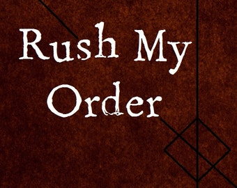 Rush My Order - Jump to the Head of the Order Line