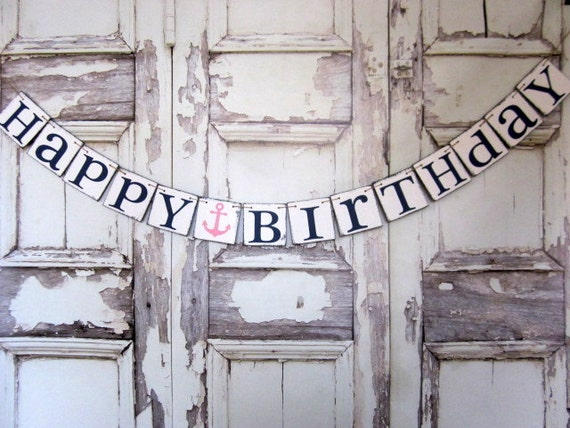 NAUTICAL BIRTHDAY DECORATIONS Happy Birthday Signs Rustic