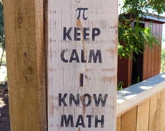Keep Calm I Know Math - Vertical Sign - Keep Calm Sign - Teacher - Education - Humorous